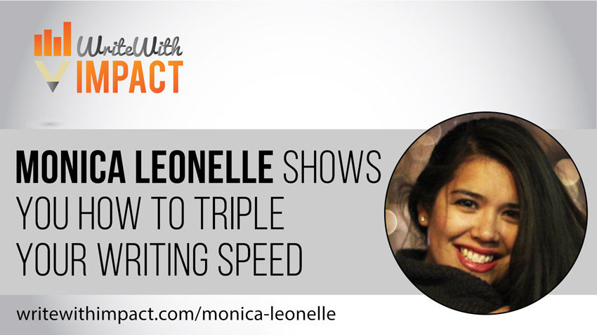 Monica Leonelle Shows You How to Triple Your Writing Speed